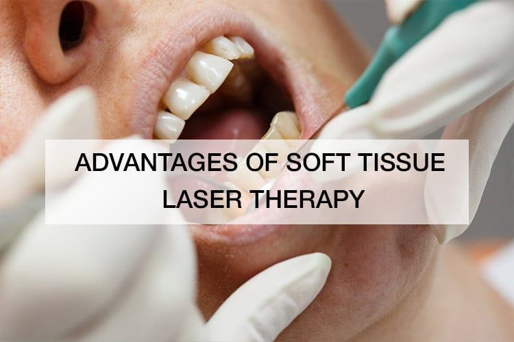 Advantages of Soft Tissue Laser Therapy