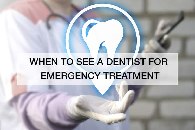 When to See a Dentist for Emergency Treatment
